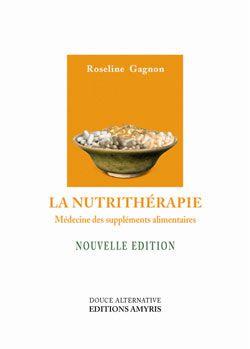 Cadeaux Livres: La Nutrithérapie, R. Gagnon