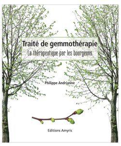 Thérapies naturelles: Traité de gemmothérapie, P. Andrianne