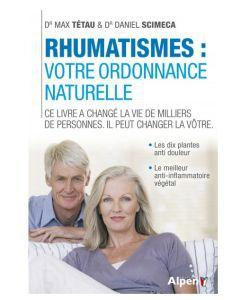 Cadeaux Livres: Rhumatismes : Votre ordonnance naturelle, Dr. Max Tétau