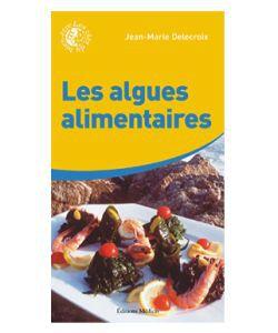 Cadeaux Livres: Les algues alimentaires