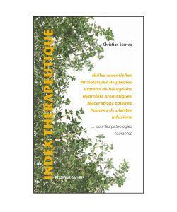 Huiles essentielles: Index thérapeutique pour les pathologies courantes