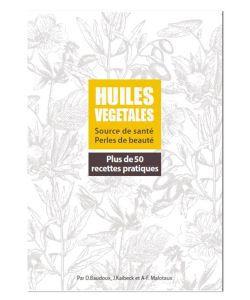 Cadeaux Livres: Huiles végétales, source de santé, perles de beauté