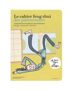 Cadeaux Livres: Le cahier feng shui des paresseuses