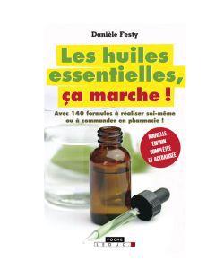 Huiles essentielles: Les huiles essentielles, ça marche!