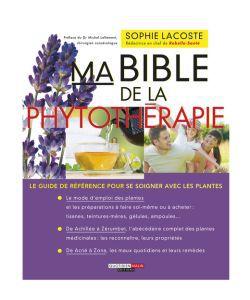 Cadeaux Livres: Ma Bible de la Phytothérapie