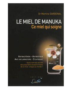Les incontournables: Le Miel de Manuka, ce miel qui soigne - Dr. Marine Gardenal