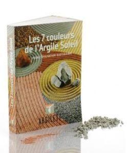 Cadeaux Livres: Les 7 couleurs de l\'Argile Soleil