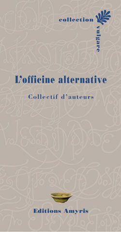 L\'Officine Alternative, Collectif d\'auteurs