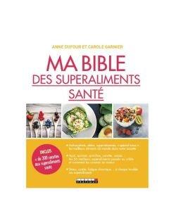 Ma bible des superaliments santé, pièce