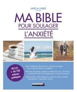 Ma Bible pour soulager l'anxiété, pièce