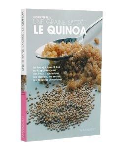 Une graine sacrée, le Quinoa, pièce