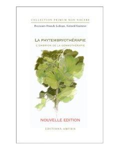 La phytembryothérapie, l'embryon de la gemmothérapie - Dr. Ledoux Franck, pièce