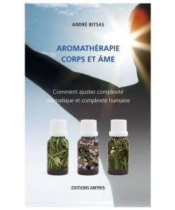 Aromatherapy body and soul, A. Bitsas