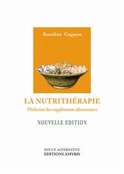 La Nutrithérapie, R. Gagnon, pièce
