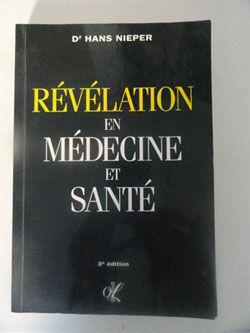 Révélations en médecine et santé, H. Nieper, pièce
