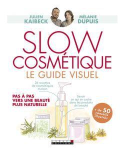 Slow cosmétique - Le guide visuel, pièce