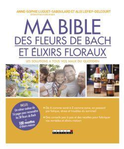 Ma Bible des fleurs de Bach et élixirs floraux, pièce