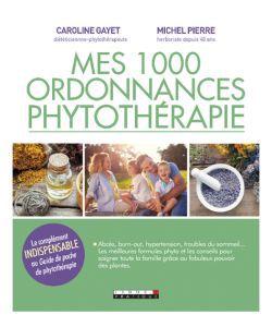 Mes 1000 ordonnances phytothérapie, part