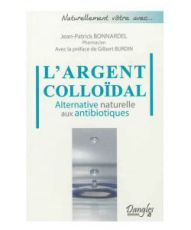 L'Argent colloïdal, alternative naturelle aux antibiotiques