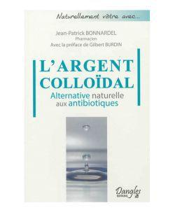 L'Argent colloïdal, alternative naturelle aux antibiotiques, pièce
