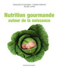 Nutrition gourmande autour de la naissance