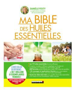 Ma Bible des Huiles essentielles - D. Festy, pièce