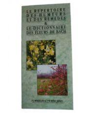 Répertoire des humeurs et remèdes & Dictionnaire des Fleurs de Bach